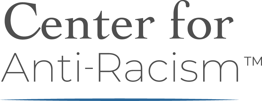 Center for Anti-racism